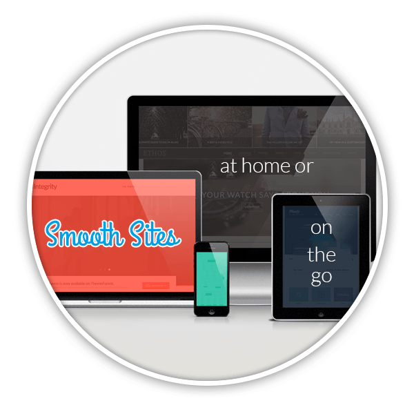 Smooth Sites, at home or on the go